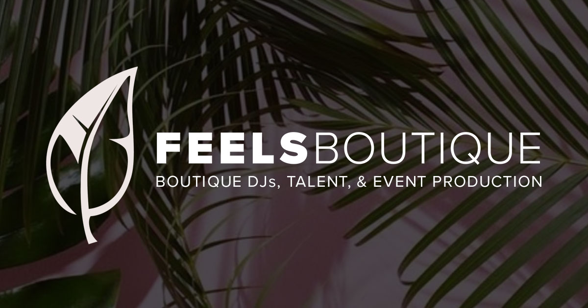 DJs NYC — FEELS BOUTIQUE NYC's Boutique DJ, Talent, & Event