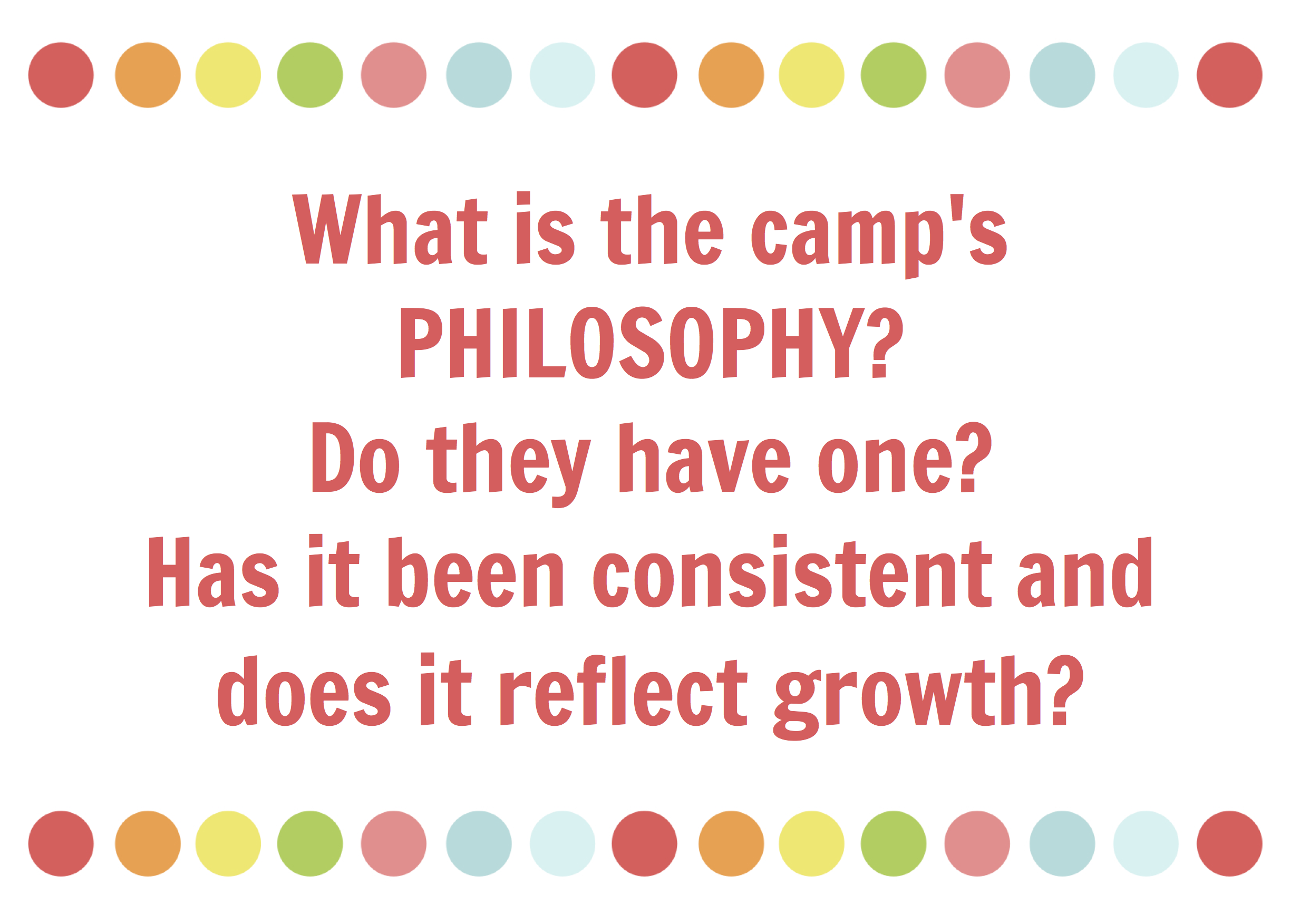 what is the summer camp's philosophy
