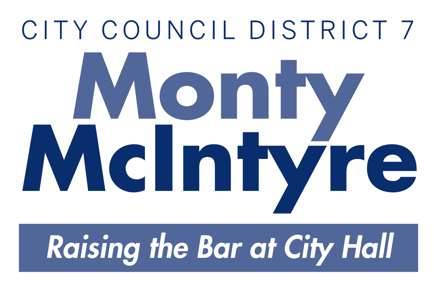 Monty McIntyre for City Council 2020
