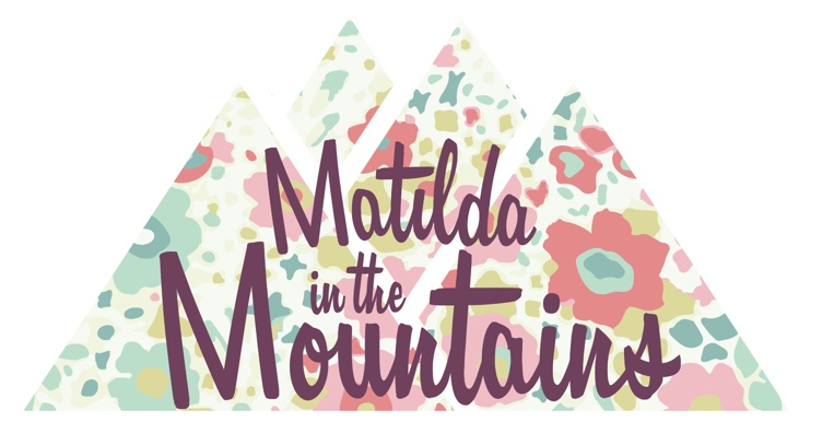 Matilda in the Mountains