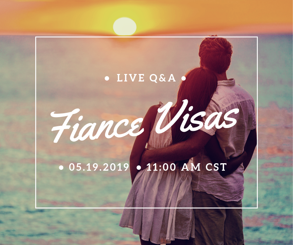 Join Me for a Live Q&A About Fiance Visas — Whitt Law Offices PLLC
