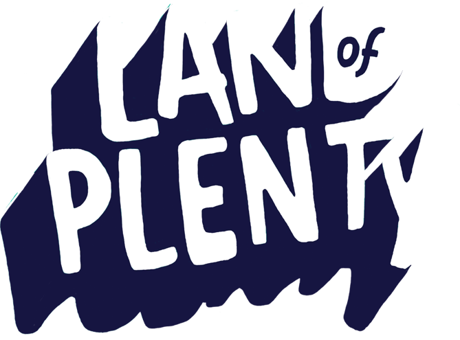 LAND OF PLENTY - Festival