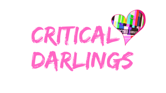 Critical Darlings