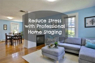 reduce stress with professional home staging