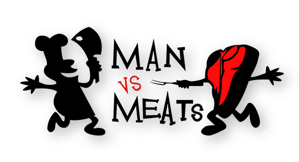 MAN VS. MEATS