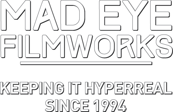 MAD EYE FILMWORKS