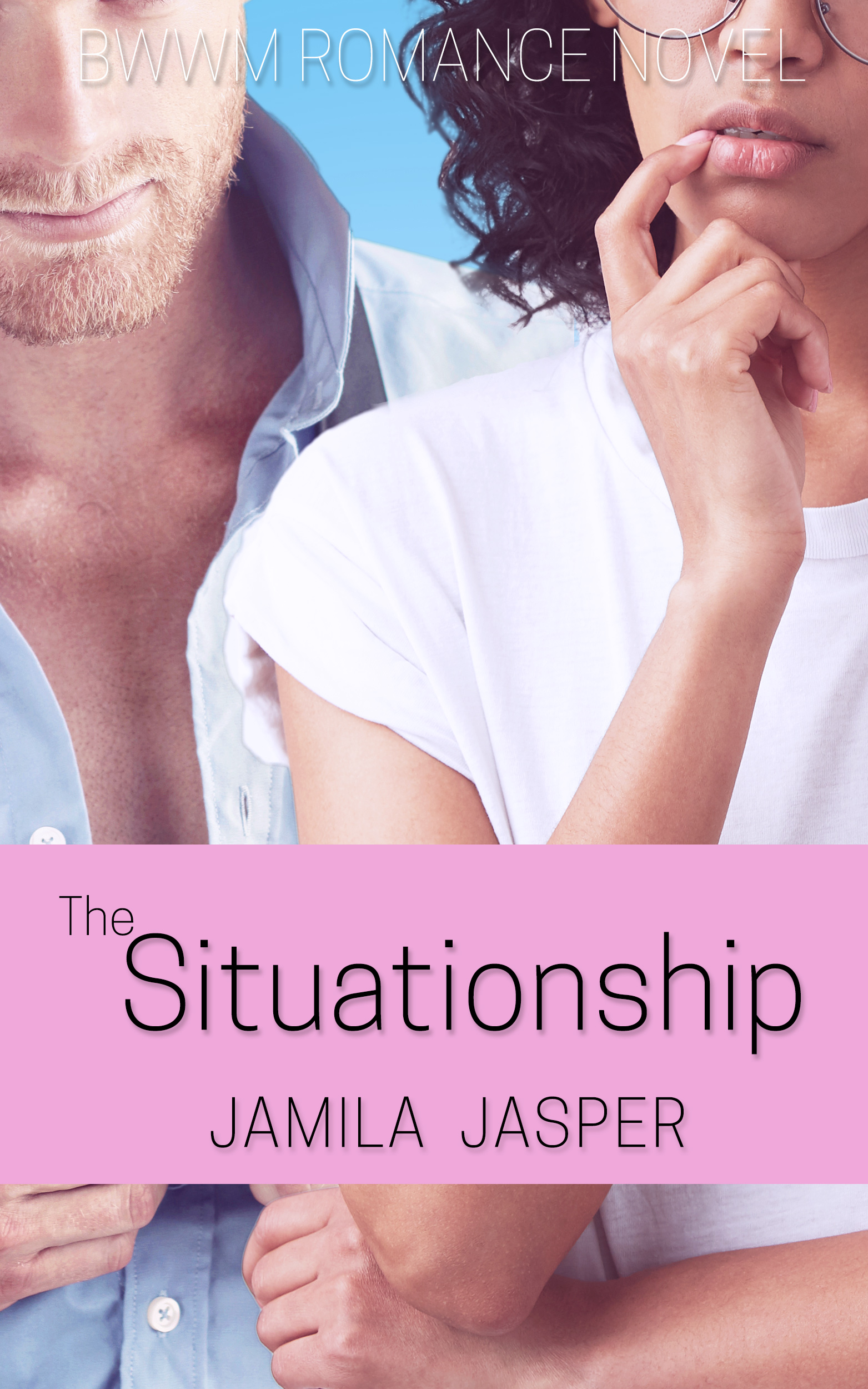 the situationship romance novel excerpts bwwm