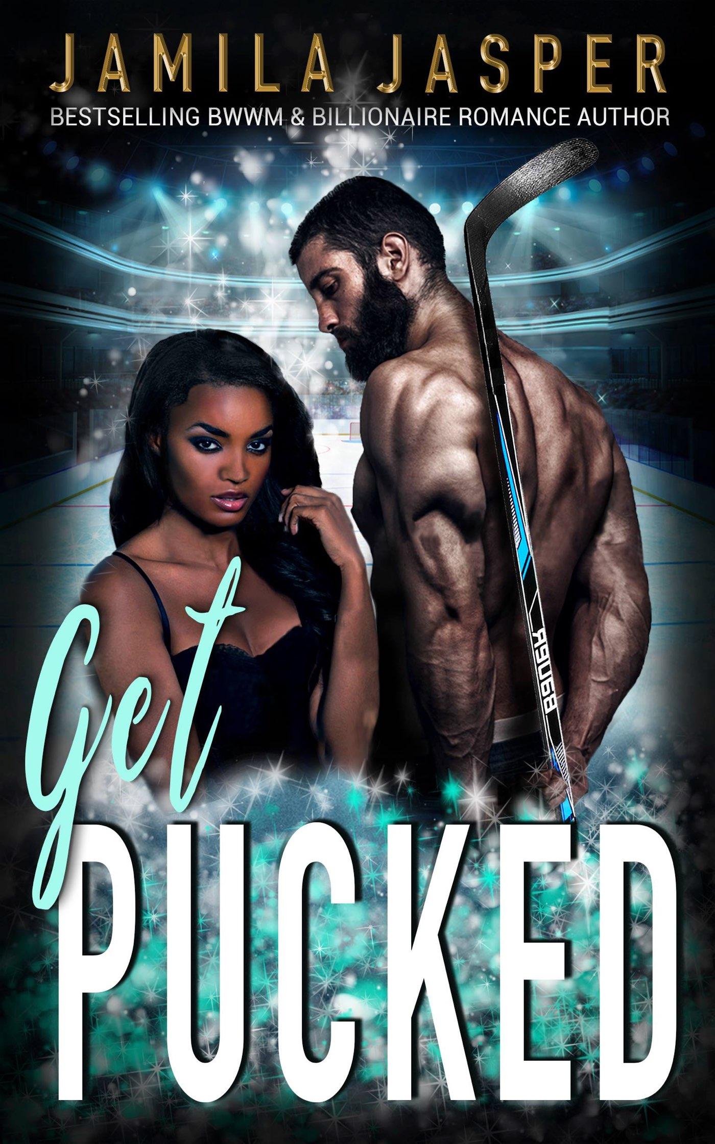 Get Pucked BWWM Interracial Romance Novels Jamila Jasper