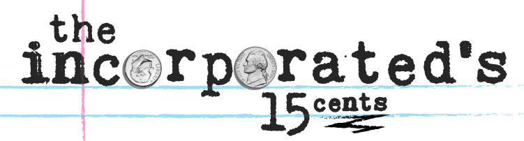the-incorporateds-15-cents-1