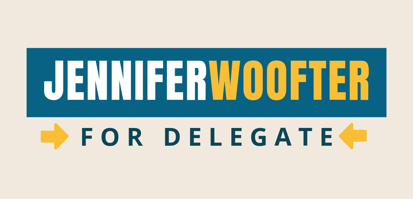 Jennifer Woofter for Delegate