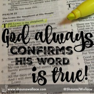 God always confirms His word is true!