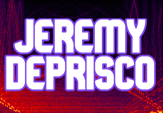 Jeremy dePrisco - Sound Artist, Sonic Explorer
