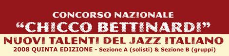 Piacenza Jazz Festival - Italian Jazz Contest Chicco Bettinardi