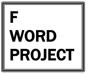 F Word Project