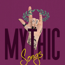 MythicSongs - Sheet Music from MYTHIC, An Immortal New Musical