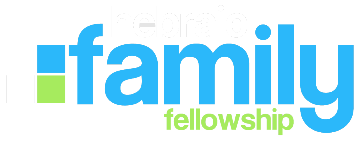 Hebraic Family Fellowship