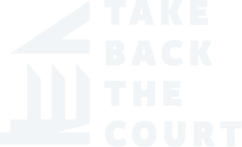 Take Back the Court