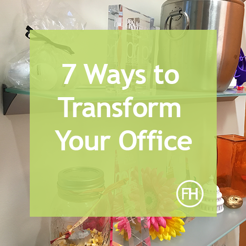 7_ways_to_transform_your_office.png