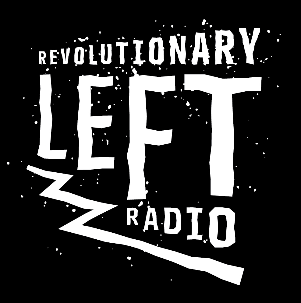 Revolutionary Left Radio.