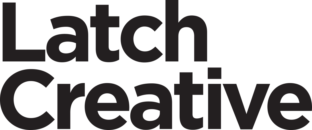 Latch Creative | A Design and Communication Company