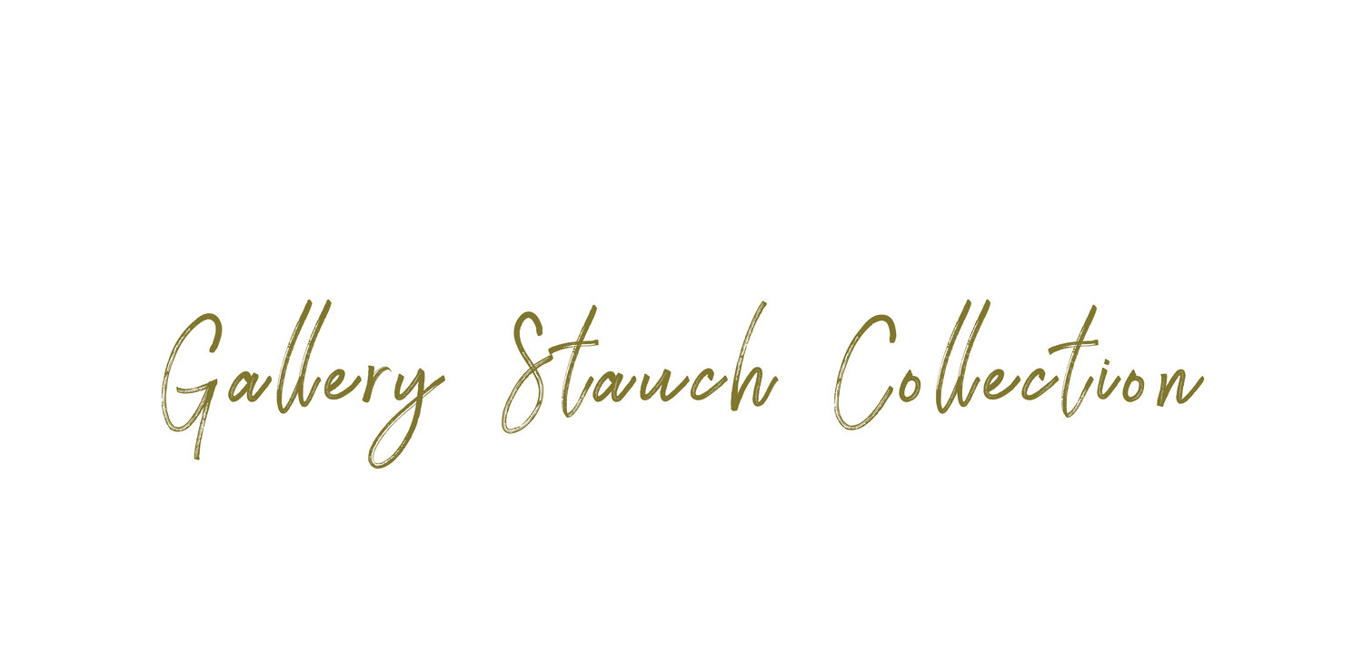 Gallery Stauch Collection