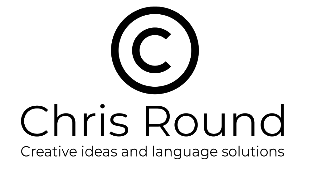 Chris Round. Creative ideas & language solutions