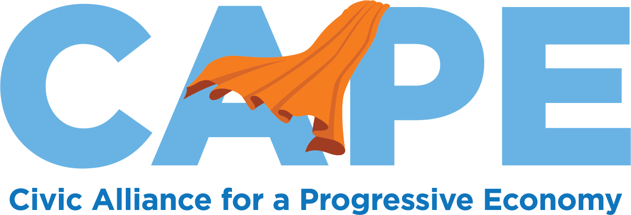 Civic Alliance for a Progressive Economy (CAPE)