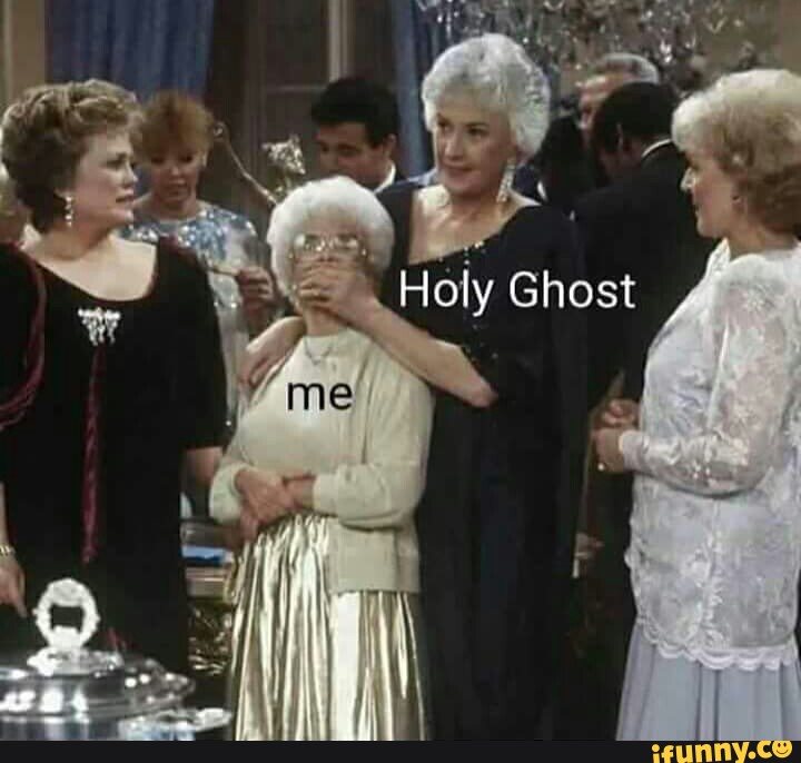 Funny Meme Holy Ghost