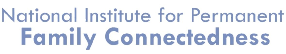 The National Institute for Permanent Family Connectedness