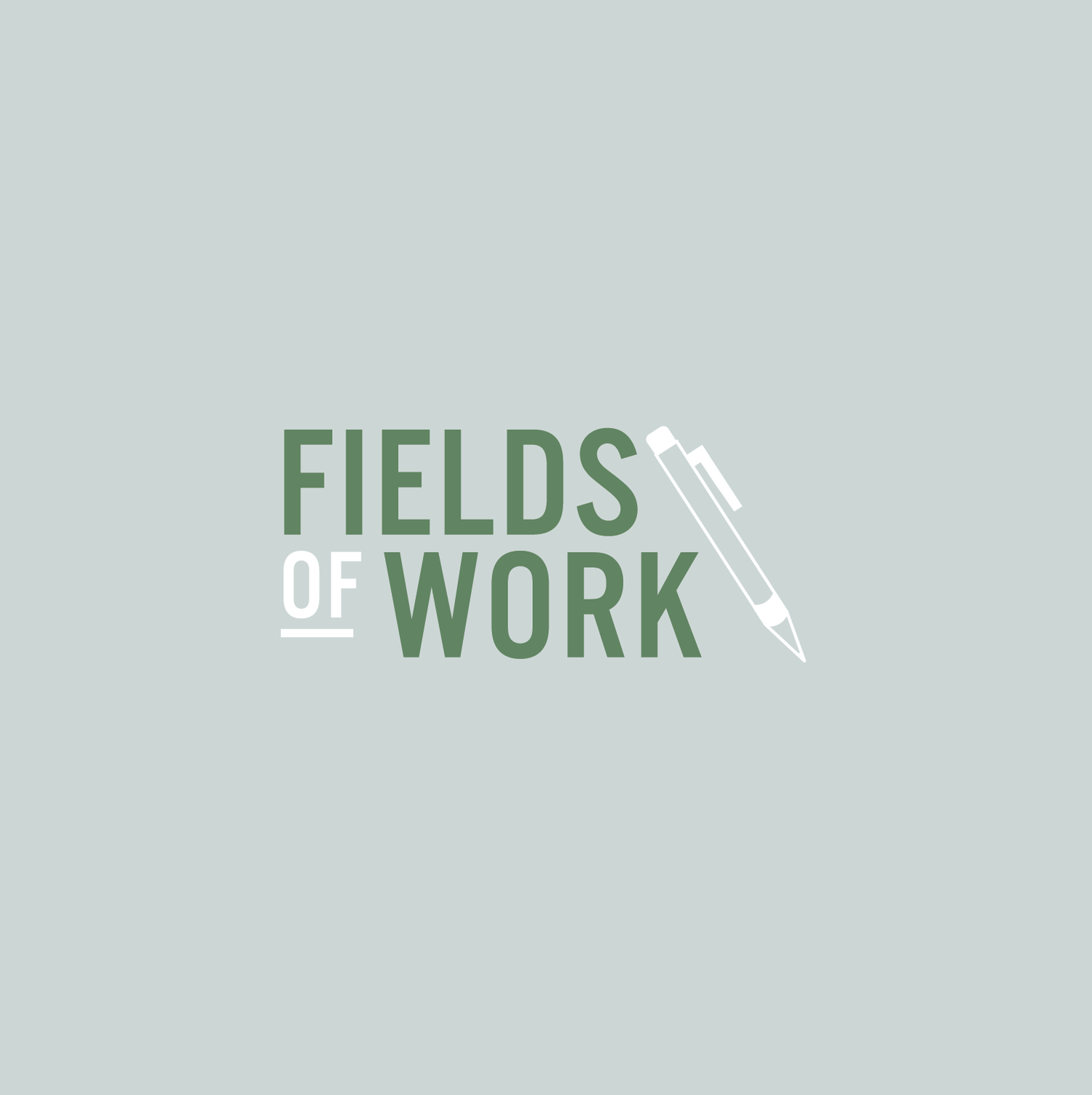 Fields of Work