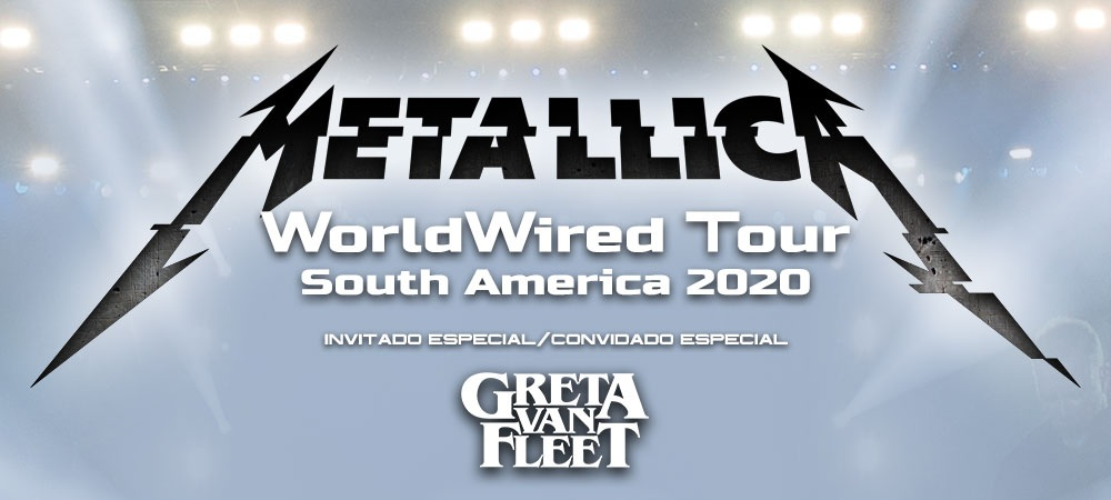 Metallica Tour 2020.Metallica Reveal South American Tour With Greta Van Fleet