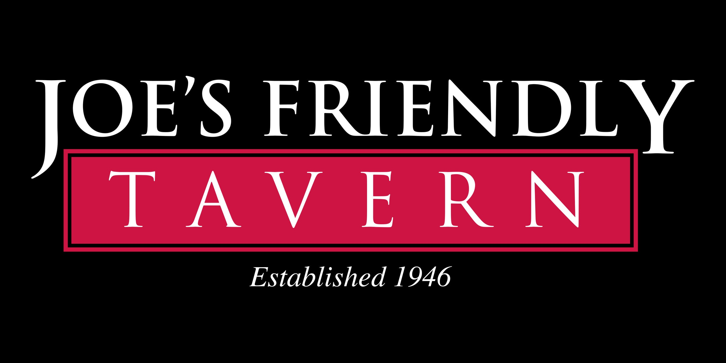 Joe's Friendly Tavern