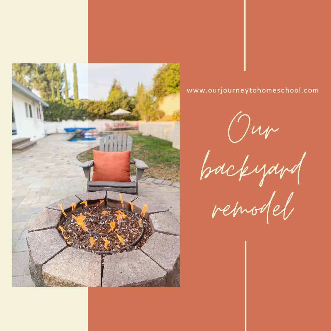 Our Backyard Remodel Our Journey To Homeschool