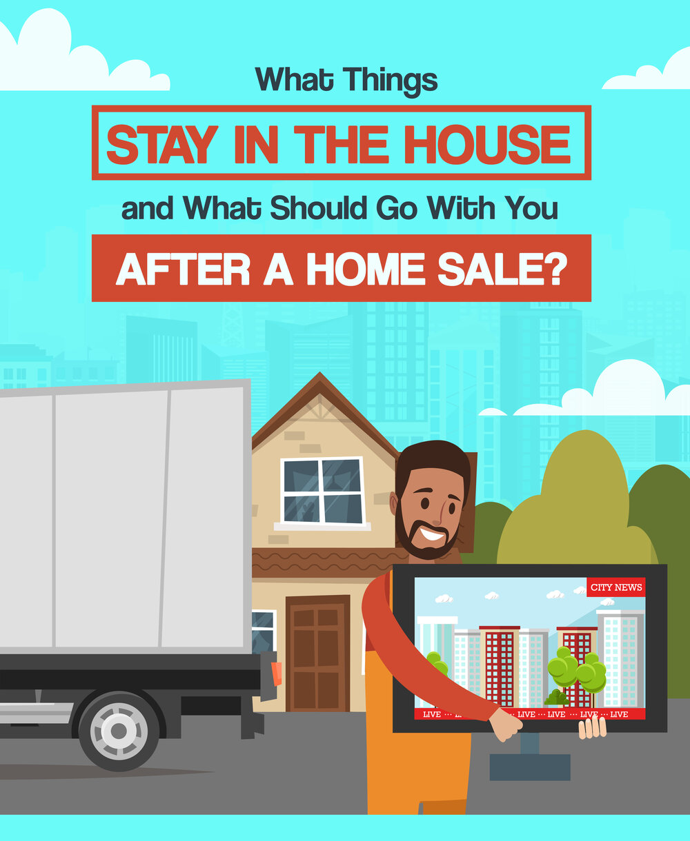What Things Stay in the House and What Should Go With You After A Home Sale?