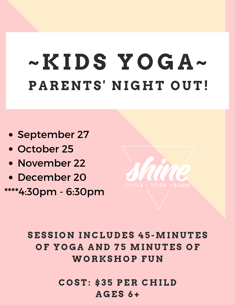 Kids Yoga Parents Night Out Shine Cycle Yoga Barre
