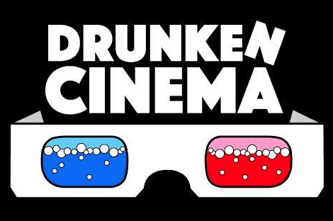 Drunken Cinema