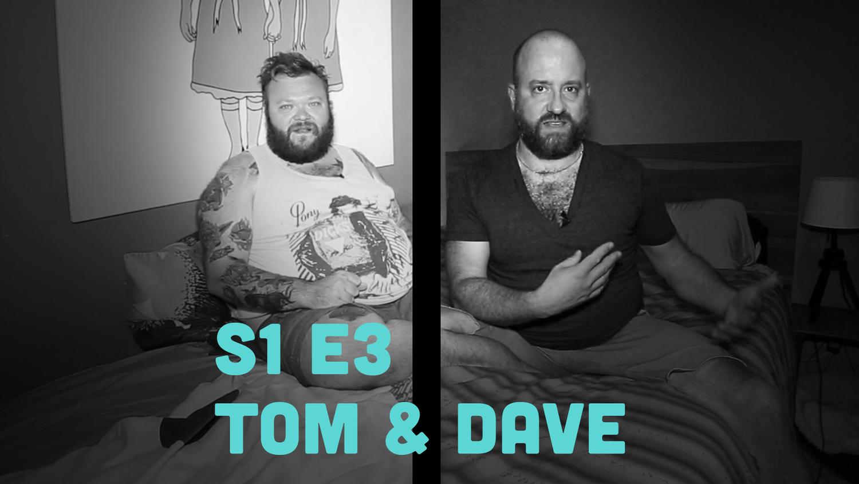 Fruitbowl - Episode 3 - Tom & Dave