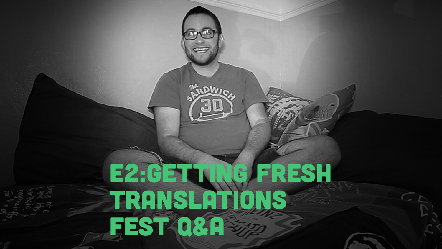Fruitbowl - E2 - GETTING FRESH with FRUITBOWL: Translations Panel Discussion
