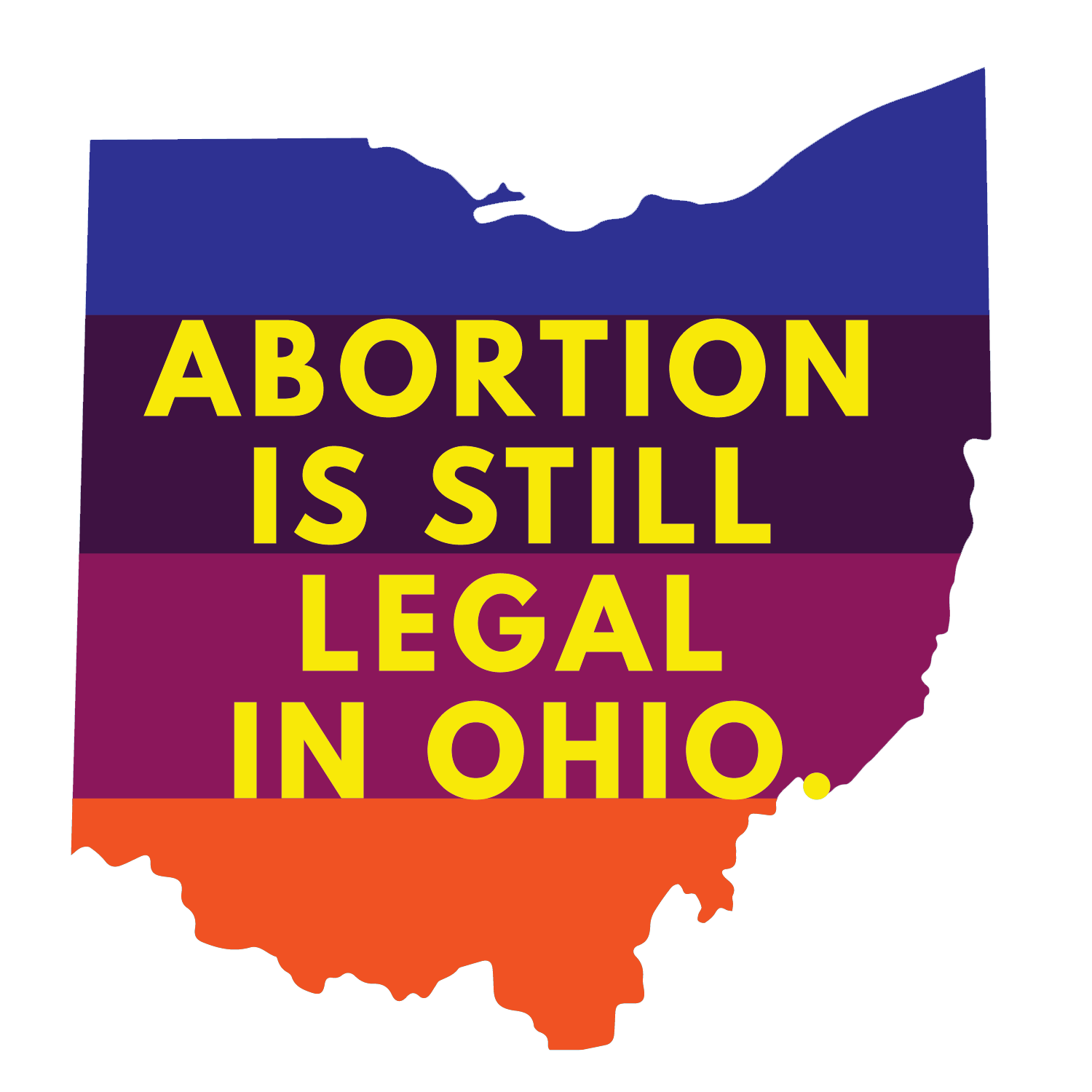 Yes - Abortion is Legal in Ohio