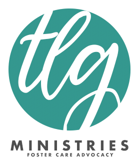TLG Ministries | Foster Care Advocacy | Hobart, Indiana