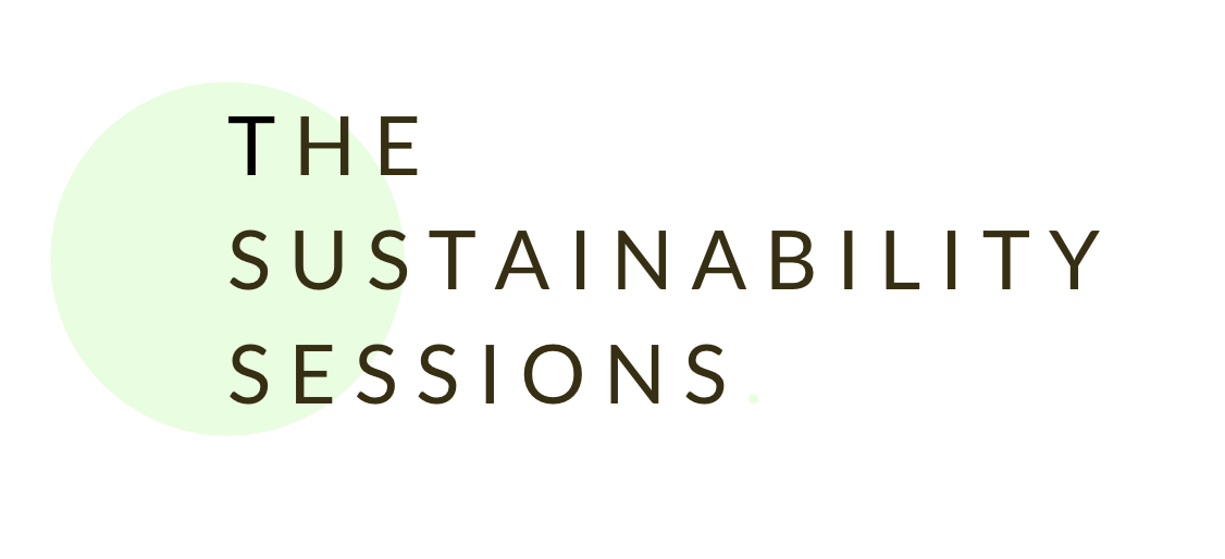 The Sustainability Sessions