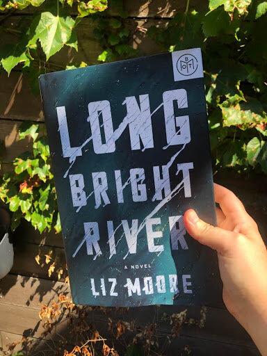 Long Bright River Liz Moore