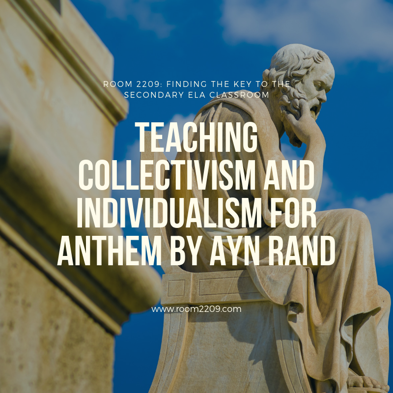 Teaching Collectivism and Individualism for Anthem by Ayn Rand