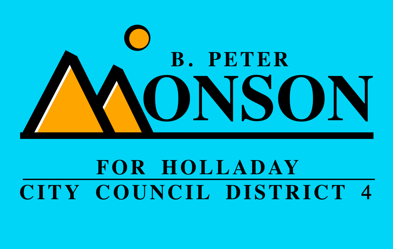 B. Peter Monson For Holladay City Council