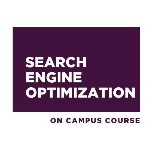 Search Engine Optimization - On Campus — Social School