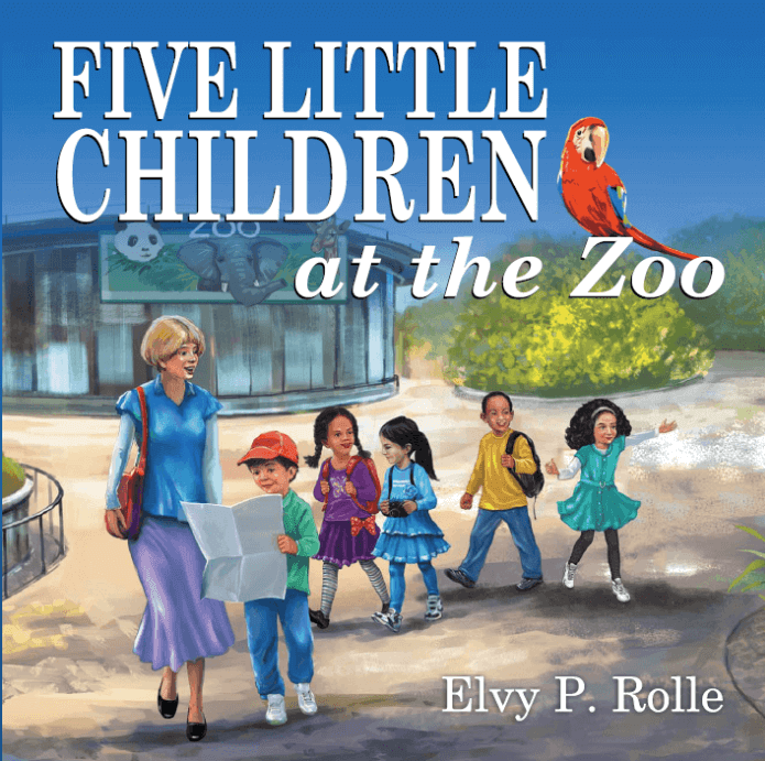 Five Little Children at the Zoo - by Elvy Rolle