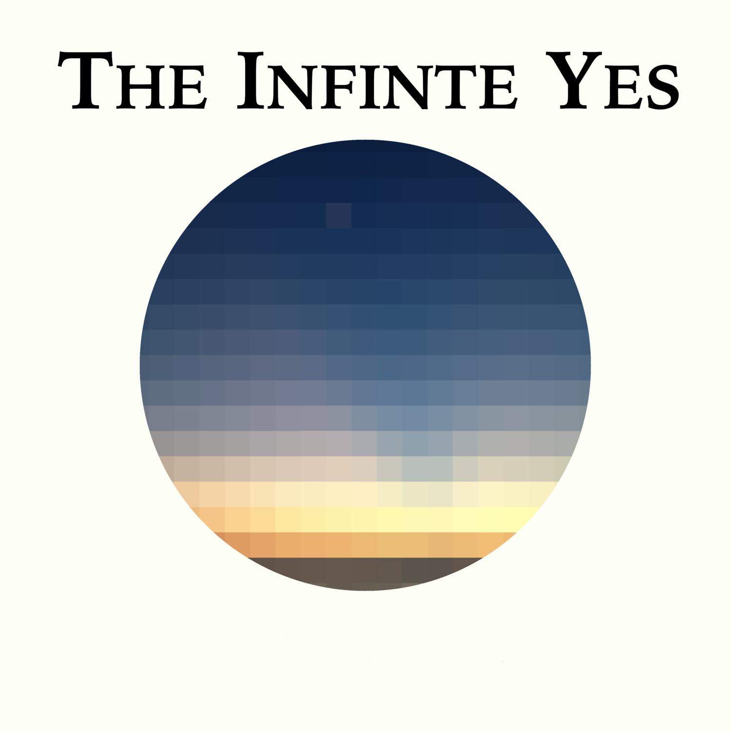 The Infinite Yes