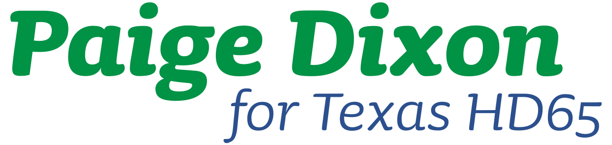 Paige Dixon for Texas House District 65