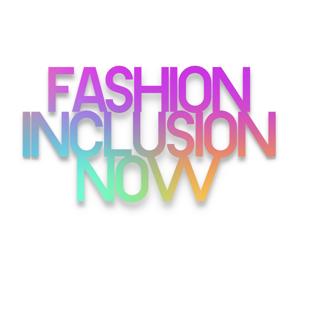 Fashion Inclusion Now