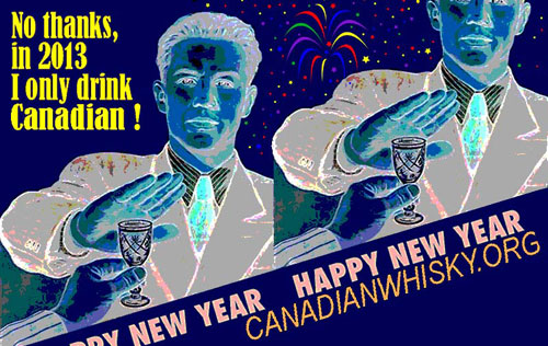 New Year's 2013 - CanadianWhisky.org